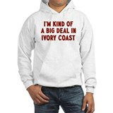 Big Deal in Ivory Coast Hoodie