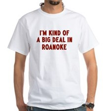 Big Deal in Roanoke Shirt