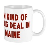 Big Deal in Maine Small Mug