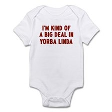 Big Deal in Yorba Linda Infant Bodysuit