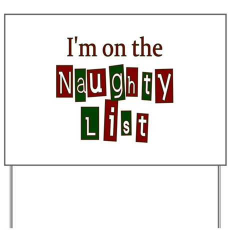 Naughty List Yard Sign