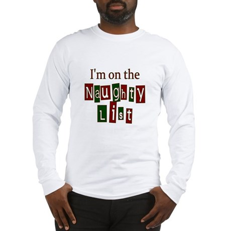 Naughty List Long Sleeve T-Shirt