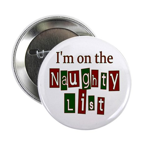 "Naughty List 2.25"" Button"
