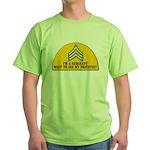 I'm a Sergeant Green T-Shirt