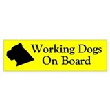 Working Dogs On Board Bumper Bumper Sticker