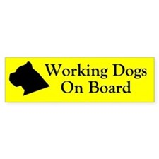 Working Dogs On Board Bumper Bumper Sticker