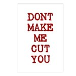 Dont Make Me Cut You Postcards (Package of 8)
