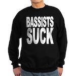 Bassists Suck Sweatshirt (dark)