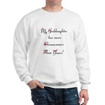 My Goddaughter Sweatshirt