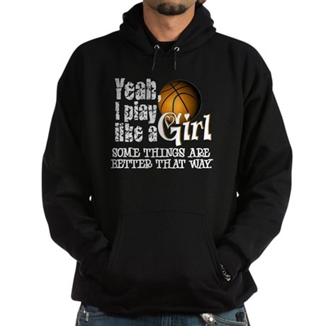 Play Like a Girl - Basketball Hoodie (dark)