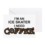 Ice Skater Need Coffee Greeting Cards (Pk of 10)