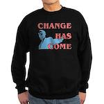 Change Has Come Sweatshirt (dark)