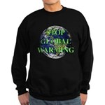 Stop Global Warming Sweatshirt (dark)