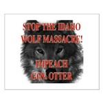 Stop the wolf massacre Small Poster