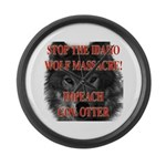 Stop the wolf massacre Large Wall Clock