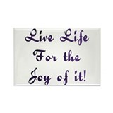 Life Live Design #28 Rectangle Magnet