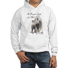 A Pirate's Life for Me Hoodie