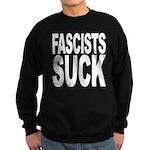 Fascists Suck Sweatshirt (dark)