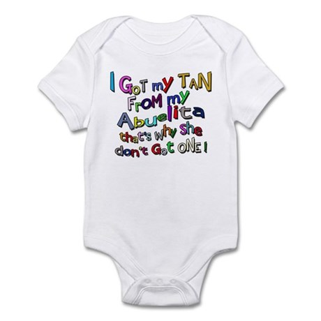 I Got My Tan - Abuelita Infant Bodysuit