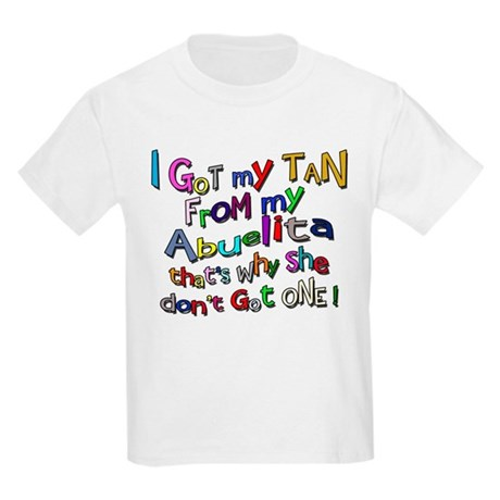 I Got My Tan - Abuelita Kids Light T-Shirt