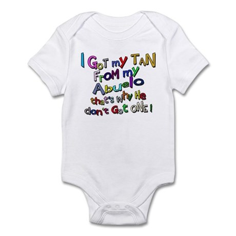 I got my Tan - Abuelo (Grandd Infant Bodysuit