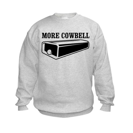 more cowbell Kids Sweatshirt