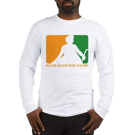 Major League Dhol Players Long Sleeve T-Shirt