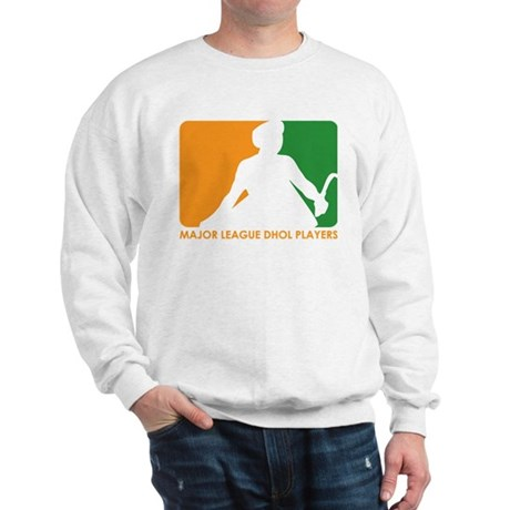 Major League Dhol Players Sweatshirt
