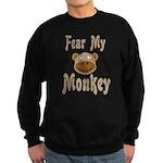 Fear My Monkey Funny Sweatshirt (dark)