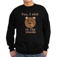 Does a bear shit in the woods Sweatshirt