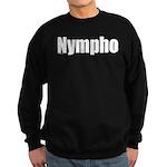 Nympho Sweatshirt (dark)