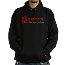 FESTIVUS For the Restofus Hoodie