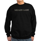 Molon Labe - Greek Lettering Sweatshirt