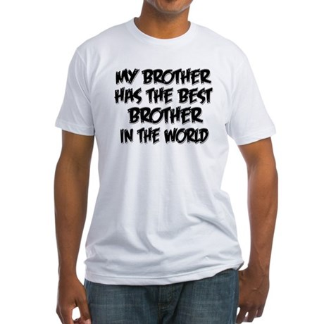 Best Brother Fitted T-Shirt