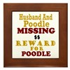Husband & Poodle Missing Framed Tile