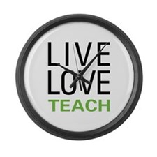 Live Love Teach Large Wall Clock