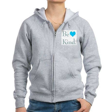 """Be Kind"" with a heart. Women's Zip Hoodie"