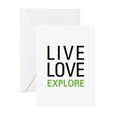 Live Love Explore Greeting Card