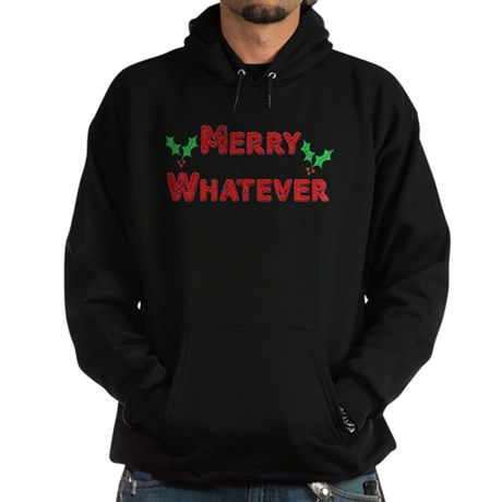 Merry Whatever Hoodie (dark)