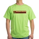 Canadian Bacon Green T-Shirt