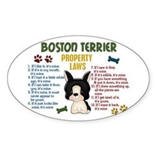 Boston Terrier Property Laws 4 Oval Decal