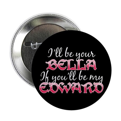 "Be My Edward Twilight 2.25"" Button (100 pack)"