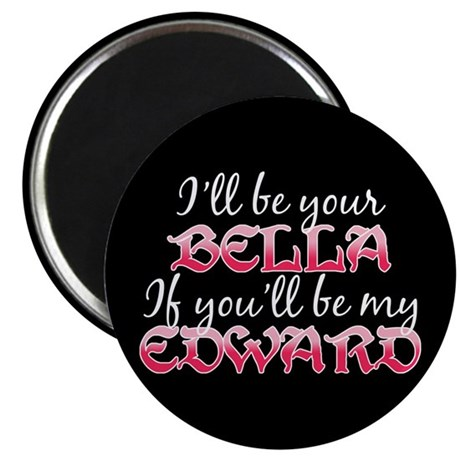 "Be My Edward Twilight 2.25"" Magnet (10 pack)"