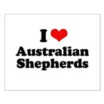 I Love Australian Shepherds Small Poster
