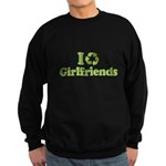 I recycle girlfriends Sweatshirt (dark)