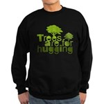 Trees are for hugging Sweatshirt (dark)