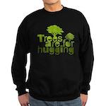 Trees are for hugging Sweatshirt (dark)