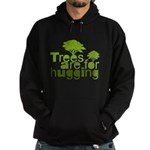 Trees are for hugging Hoodie (dark)