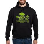 Trees are for hugging Hoodie (dark)