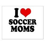 I love soccer moms Small Poster